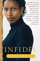 Infidel: Troubling Insights from a Muslim Woman's Story