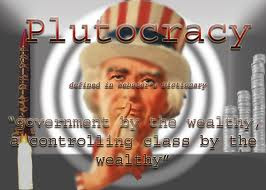 Mad as Hell at Plutocracy