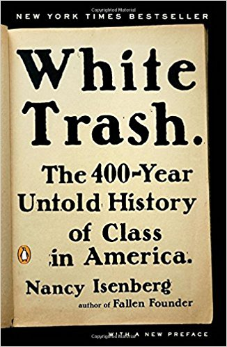 Book Review- White Trash by Nancy Isenberg
