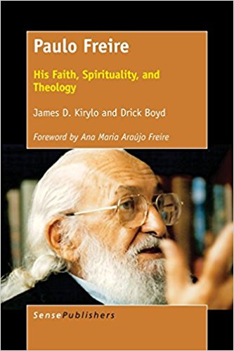 Announcing My New Book – Paulo Freire: His Faith, Spirituality and Theology