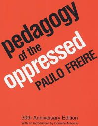 Pedagogy of the Oppressed (Books That Shaped My Life #11)